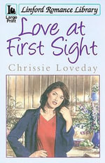 Love at First Sight : Linford Romance Library - Chrissie Loveday