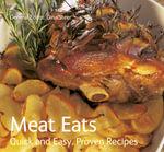 Meat Eats : Quick & Easy, Proven Recipes