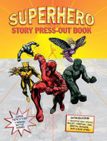 Superhero Story Press-out Book : Press-out & Play - Jake Jackson