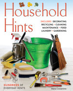 Household Hints : Hundred of Everyday Hints - Maria Costantino