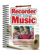 My First Recorder Music : Easy to Read - Easy to Play - Beginners to Intermediate - Roger Cawkwell
