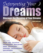 Interpreting Your Dreams : Discover the Meaning of Your Dreams - Adam Fronteras