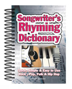 Songwriter's Rhyming Dictionary : Quick, Simple & Easy to Use. Rock, Pop, Folk & Hip Hop - Jake Jackson
