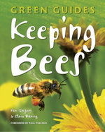 Keeping Bees : Green Guides - Pam Gregory