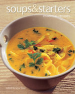 Soups & Starters : Essential Recipes