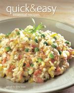 Quick & Easy : Essential Recipes