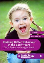 Building Better Behaviour in the Early Years - Maggie Smith