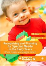 Recognising and Planning for Special Needs in the Early Years - Maggie Smith