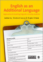 English as an Additional Language : Approaches to Teaching Linguistic Minority Students