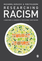 Researching Racism : A Guidebook for Academics and Professional Investigators - Rob Philburn