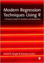 Modern Regression Techniques Using R : A Practical Guide - Kamala London