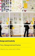 Design and Creativity : Policy, Management and Practice
