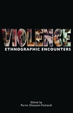 Violence : Ethnographic Encounters