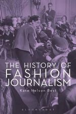 The History of Fashion Journalism - Kate Nelson Best