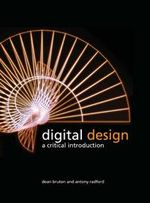 Digital Design : A Critical Introduction - Dean Bruton