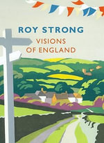 Visions of England - Sir Roy Strong