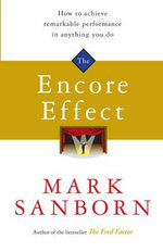 The Encore Effect - Mark Sanborn