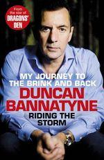 Riding the Storm - Duncan Bannatyne