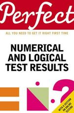 Perfect Numerical and Logical Test Results : All You Need to Get it Right First TIme - Joanna Moutafi