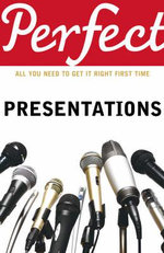 Perfect Presentations - Michael Maynard