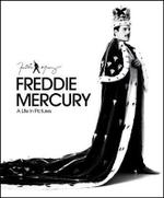 Freddie Mercury : My Life in Pictures - Sean O'Hagan