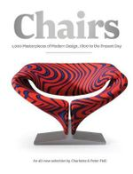 Chairs : 1000 Masterpieces of Modern Design, 1800 to the Present Day - Charlotte Fiell