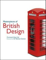 Masterpieces of British Design - Charlotte Fiell