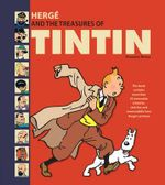 Herge and the Treasures of Tin Tin - Dominique Maricq