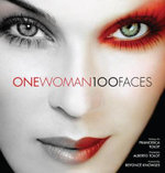 One Woman 100 Faces - Francesca Tolot