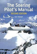 The Soaring Pilot's Manual - Ken Stewart