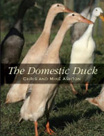 The Domestic Duck : The Story of My World Cup Year - Chris Ashton