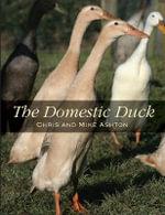 The Domestic Duck - Chris Ashton