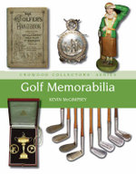 Golf Memorabilia : Crowood Collectors Series - Kevin McGimpsey