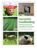Successful Smallholding : Planning, Starting and Managing Your Enterprise - J. C. Jeremy Hobson