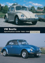 VW Beetle Specification Guide 1968-1980 - Richard Copping