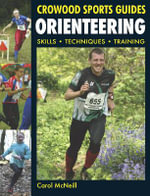 Orienteering : Skills - Techniques - Training - Carol McNeill