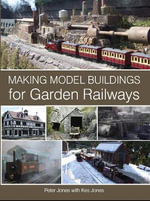 Making Model Buildings for Garden Railways - Peter Jones