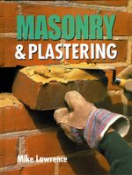 Masonry and Plastering - Mike Lawrence