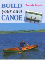Build Your Own Canoe - Dennis Davis