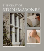 The Craft of Stonemasonry - Chris Daniels