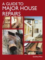 A Guide to Major House Repairs - Geoffrey West