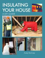 INSULATING YOUR HOUSE : A DIY Guide - Andy McCrea