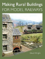 Making Rural Buildings for Model Railways : Pirate's Honor - David Wright