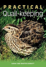 Practical Quail-Keeping - Sarah Barratt