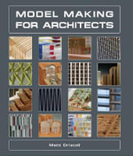 Model Making for Architects : A Singalong Book - Matt Driscoll