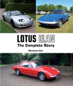 Lotus Elan : The Complete Story - Matthew Vale