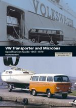 VW Transporter and Microbus Specification Guide 1967-1979 - Vincent Molenaar