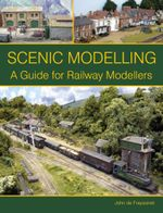 Scenic Modelling : A Guide for Railway Modellers - John de Frayssinet