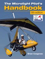 Microlight Pilot's Handbook -  8th Edition - Brian Cosgrove