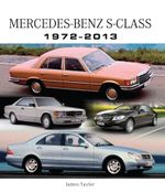 Mercedes-Benz S-Class 1972-2013 - James Taylor